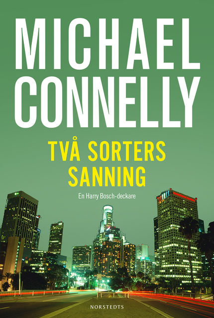 Två sorters sanning, Michael Connelly
