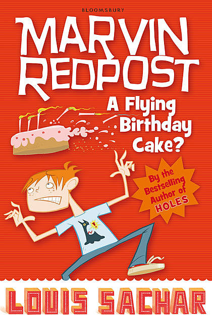 Marvin Redpost: A Flying Birthday Cake?, Louis Sachar