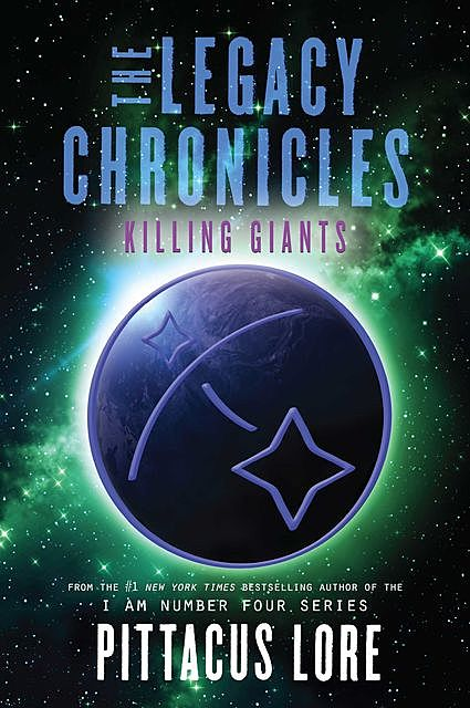 The Legacy Chronicles: Killing Giants, Pittacus Lore