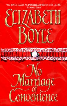No Marriage of Convenience, Elizabeth Boyle