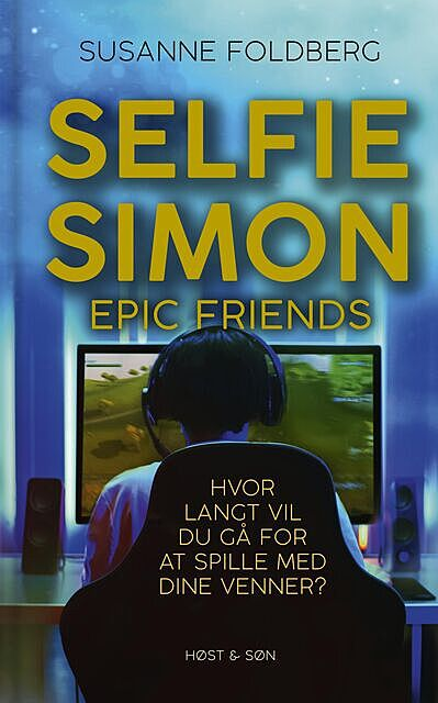 Selfie-Simon. Epic Friends, Susanne Foldberg