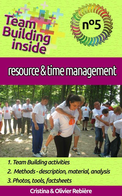 Team Building inside #5: resource & time management, Cristina Rebiere, Olivier Rebiere