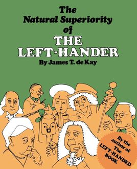The Natural Superiority of the Left-Hander, James Tertius de Kay
