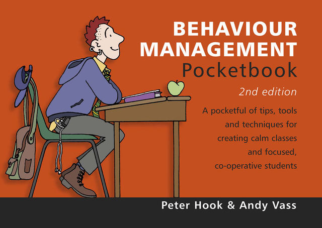 Behaviour Management Pocketbook, Peter Hook, Andy Vass