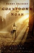 Countdown to Noah (Band 1): Gegen Bestien, Fanny Bechert