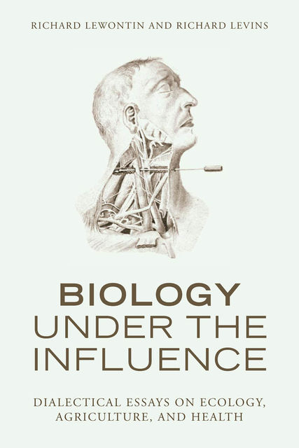 Biology Under the Influence, Richard Levins, Richard Lewontin