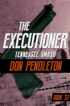 Tennessee Smash, Don Pendleton