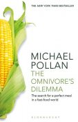 The Omnivore's Dilemma, Michael Pollan