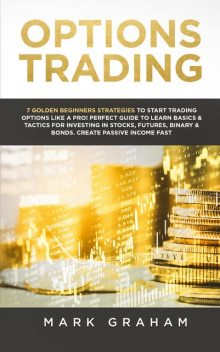 Options Trading, Mark Graham