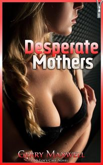 Desperate Mothers, Gerry Maxwell