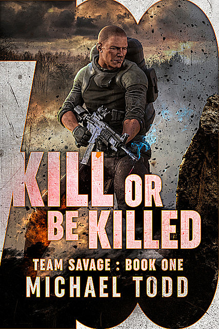 Kill Or Be Killed, Michael Anderle, Michael Todd