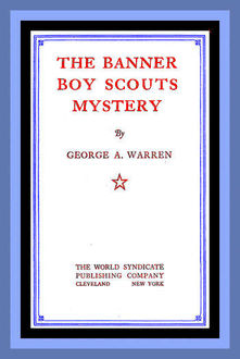 The Banner Boy Scouts Mystery, George A.Warren