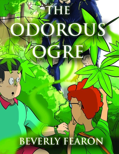 The Odorous Ogre, Beverly Fearon