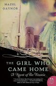 The Girl Who Came Home, Hazel Gaynor