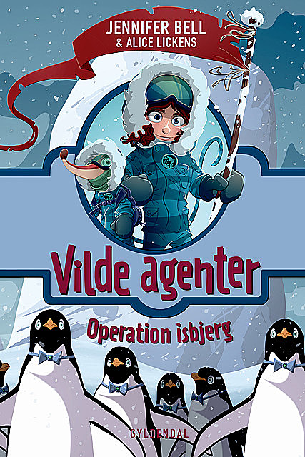 Vilde Agenter 2 – Operation isbjerg, Jennifer Bell