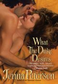 What the Duke Desires, Jenna Petersen