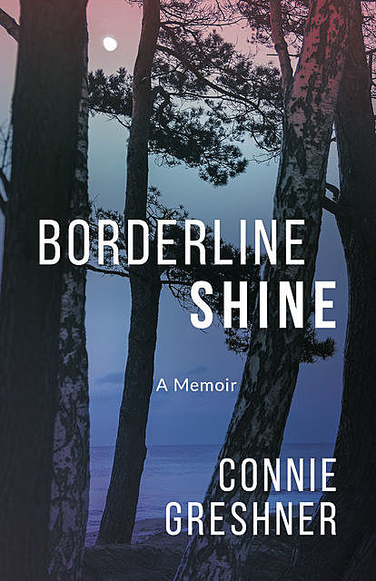 Borderline Shine, Connie Greshner
