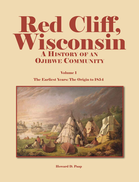 Red Cliff, Wisconsin, Howard Paap