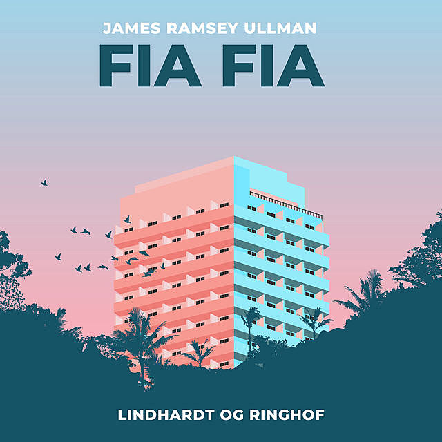 Fia Fia, James Ramsey Ullman