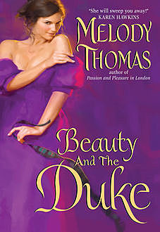 Beauty and the Duke, Melody Thomas