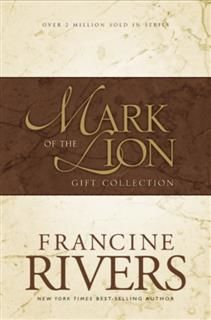 Mark of the Lion Collection, Francine Rivers