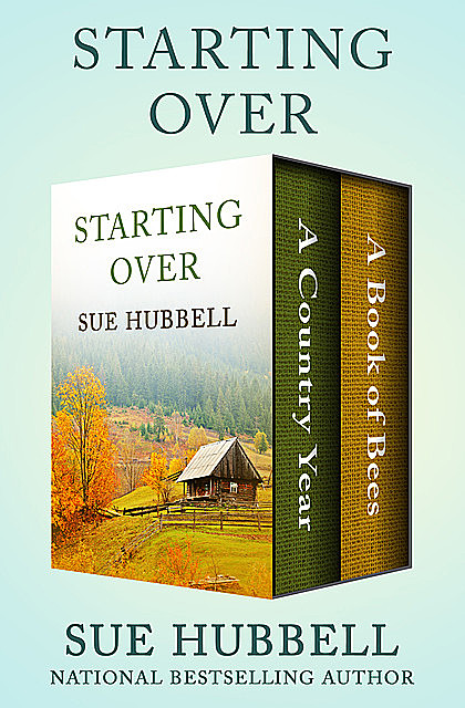 Starting Over, Sue Hubbell