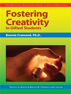 Fostering Creativity in Gifted Students, Frances A. Karnes