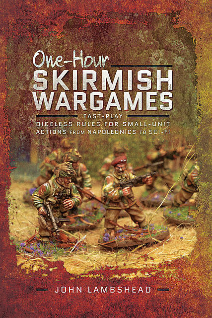 One-hour Skirmish Wargames, John Lambshead