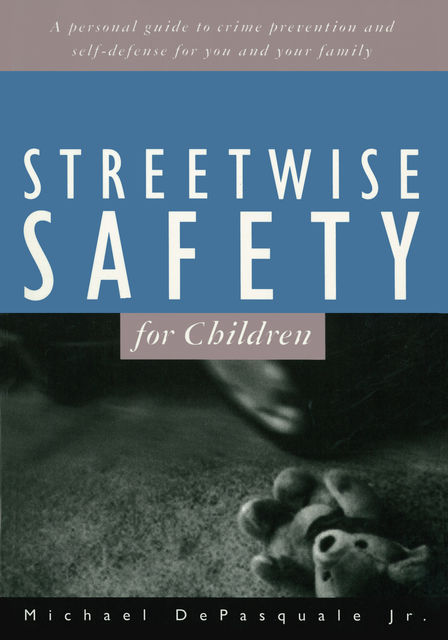 Streetwise Safety for Children, Mich Depasquale