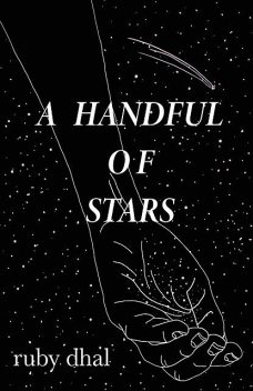 A Handful of Stars, Ruby Dhal