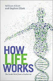 How Life Works, Daphne Elliott, William Elliott