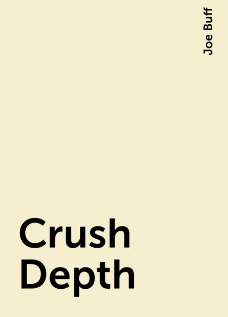 Crush Depth, Joe Buff
