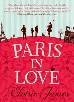 Paris in Love, Eloisa James