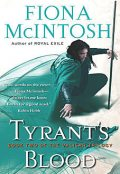Tyrant's Blood, Fiona McIntosh