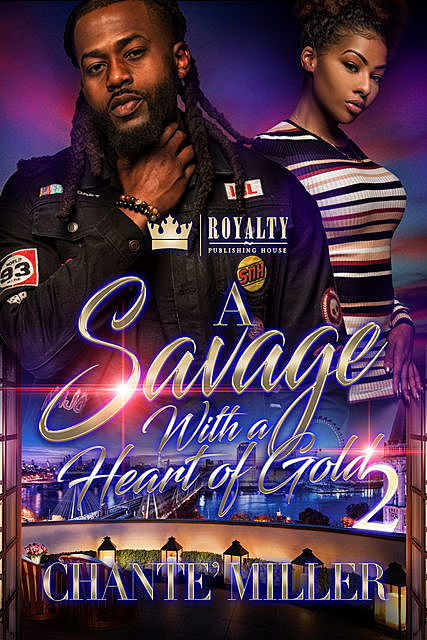 A Savage With A Heart Of Gold 2, Chante' Miller