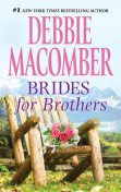 Brides for Brothers, Debbie Macomber