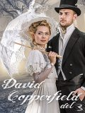 David Copperfield del 3, Charles Dickens