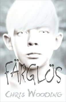 Färglös, Chris Wooding