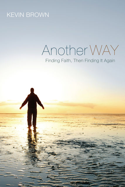 Another Way, Kevin Brown