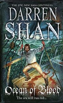 Ocean of Blood (The Saga of Larten Crepsley, Book 2), Darren Shan