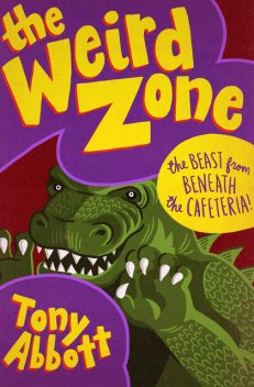 The Beast from Beneath the Cafeteria, Tony Abbott