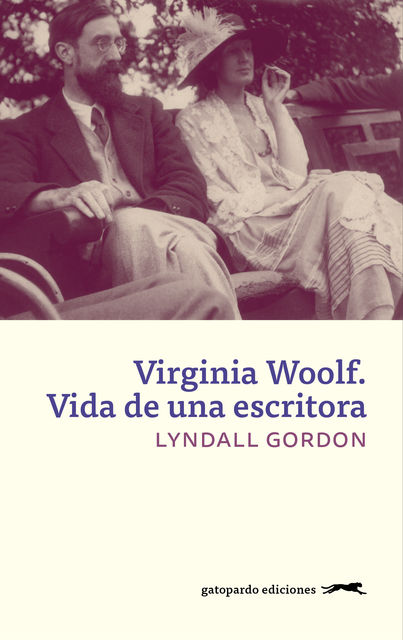 Virginia Woolf: Vida de una escritora, Lyndall Gordon