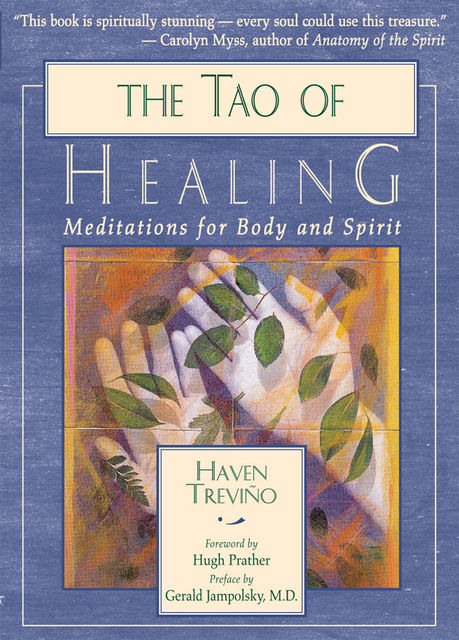 The Tao of Healing, Haven Treviño
