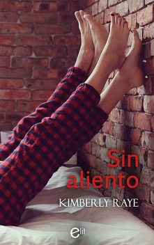 Sin Aliento, Kimberly Raye