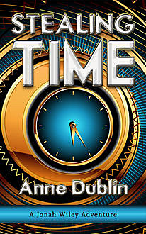 Stealing Time, Anne Dublin