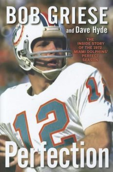 Perfection, Bob Griese, Dave Hyde