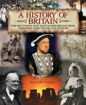 A History of Britain, Richard Dargie