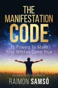 The Manifestation Code, Raimon Samsó
