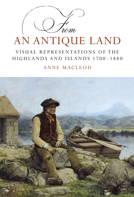 From an Antique Land, Anne MacLeod