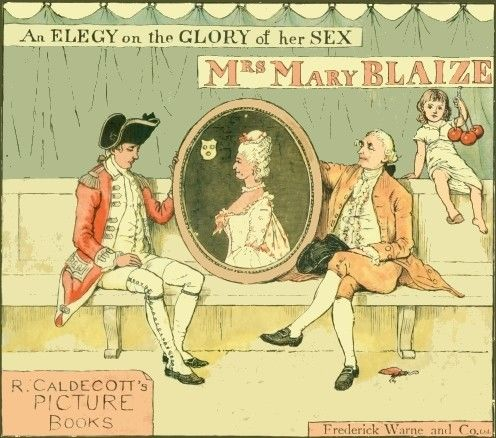 An Elegy on the Glory of Her Sex, Mrs. Mary Blaize, Oliver Goldsmith